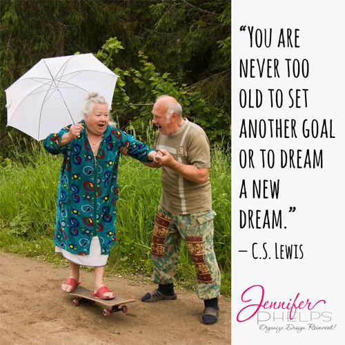 Hump Day Love Bomb – Never Too Old to Dream