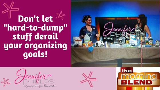 """Don't Let """"hard-to-dump"""" Stuff Derail Your Oranizing Goals & Morning Blend Video"""